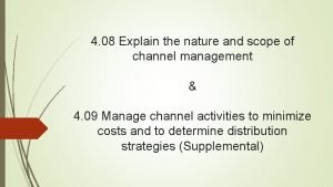 4 08 Explain the nature and scope of
