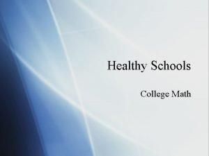 Healthy Schools College Math Healthy Eating Megan Handwerk