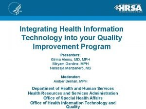 Integrating Health Information Technology into your Quality Improvement