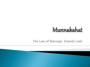 Munnakahat The Law of Marriage Family Law The