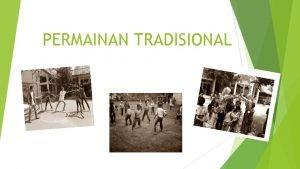 PERMAINAN TRADISIONAL MACAMMACAM PERMAINAN TRADISIONAL INDONESIA DAN CARA