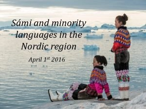 Smi and minority languages in the Nordic region