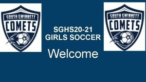 SGHS 20 21 GIRLS SOCCER Welcome PLAYER CONTACT