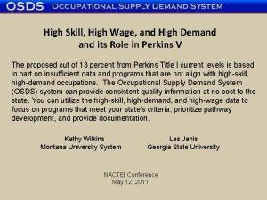 High Skill High Wage and High Demand its
