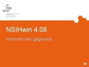 NSIHwin 4 08 Invoeren van gegevens Registreren en