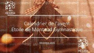 Calendrier de lavent Etoile de Montaud Gymnastique Dcembre