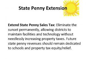 State Penny Extension Extend State Penny Sales Tax