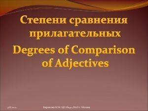 The Positive Degree The Superlative Degree long The