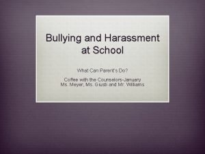 Bullying and Harassment at School What Can Parents