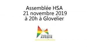 Assemble HSA 21 novembre 2019 20 h Glovelier