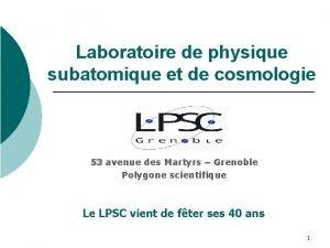Laboratoire de physique subatomique et de cosmologie 53