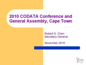 2010 CODATA Conference and General Assembly Cape Town