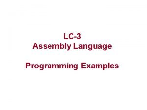 LC3 Assembly Language Programming Examples Sample Program Count