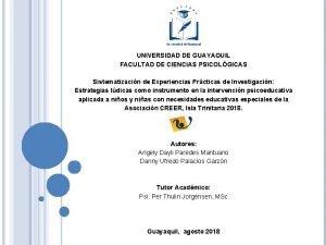 UNIVERSIDAD DE GUAYAQUIL FACULTAD DE CIENCIAS PSICOLGICAS Sistematizacin