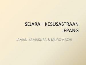 SEJARAH KESUSASTRAAN JEPANG JAMAN KAMAKURA MUROMACHI Gunki Monogatari