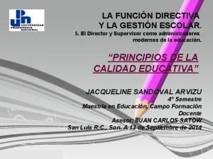 LA FUNCIN DIRECTIVA Y LA GESTIN ESCOLAR 5