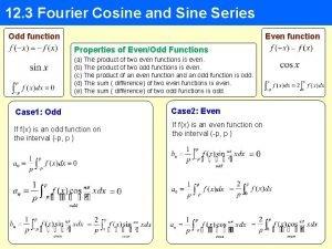 12 3 Fourier Cosine and Sine Series Odd