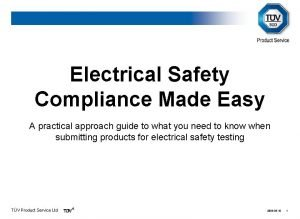 Electrical Safety Compliance Made Easy A practical approach