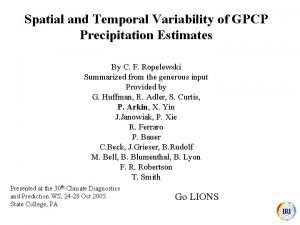 Spatial and Temporal Variability of GPCP Precipitation Estimates