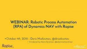 WEBINAR Robotic Process Automation RPA of Dynamics NAV