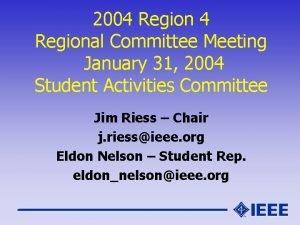 2004 Regional Committee Meeting January 31 2004 Student
