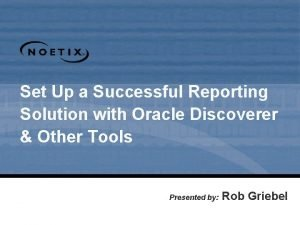 Set Up a Successful Reporting Solution with Oracle