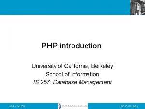 PHP introduction University of California Berkeley School of
