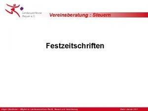 Vereinsberatung Steuern Festzeitschriften Edgar Oberlnder Mitglied im Landesausschuss