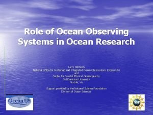 Role of Ocean Observing Systems in Ocean Research