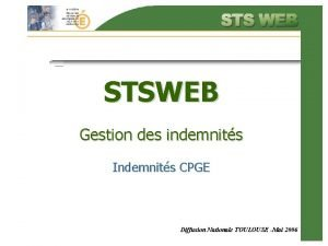 STSWEB Gestion des indemnits Indemnits CPGE Diffusion Nationale