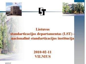 Lietuvos standartizacijos departamentas LST nacionalin standartizacijos institucija 2010