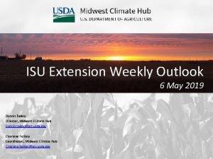ISU Extension Weekly Outlook 6 May 2019 Dennis