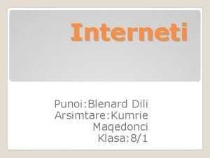 Interneti Punoi Blenard Dili Arsimtare Kumrie Maqedonci Klasa