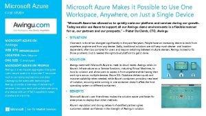 Microsoft Azure CASE STUDY Microsoft Azure Makes it