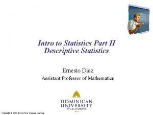 Intro to Statistics Part II Descriptive Statistics Ernesto