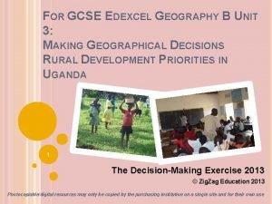 FOR GCSE EDEXCEL GEOGRAPHY B UNIT 3 MAKING