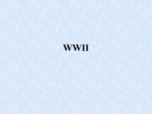 WWII Introduction Most devastating war in human history