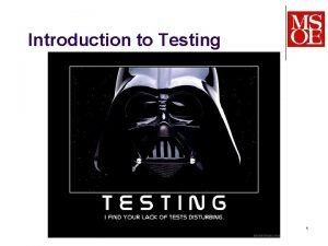 Introduction to Testing SE2030 Dr Mark L Hornick