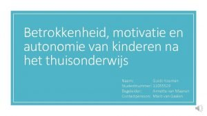 Betrokkenheid motivatie en autonomie van kinderen na het