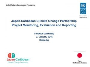 United Nations Development Programme JapanCaribbean Climate Change Partnership