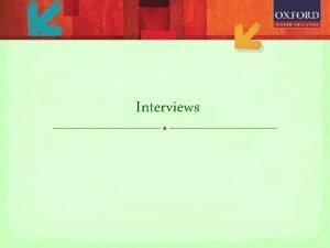 Interviews Types of Interviews Campus interviews Held at