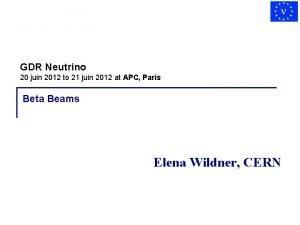 GDR Neutrino 20 juin 2012 to 21 juin