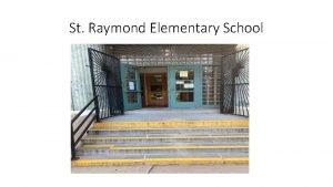 St Raymond Elementary School Welcome Back Opening Prayer