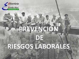 PREVENCIN DE RIESGOS LABORALES PREVENCIN RIESGOS LABORALES PROTOCOLO