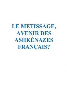 LE METISSAGE AVENIR DES ASHKNAZES FRANAIS Ashknazes franais