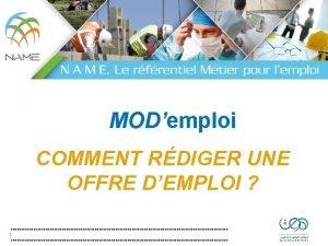 MODemploi COMMENT RDIGER UNE OFFRE DEMPLOI 1 COMMENT