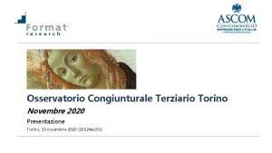 Osservatorio Congiunturale Terziario Torino Novembre 2020 Presentazione Torino