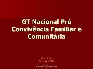 GT Nacional Pr Convivncia Familiar e Comunitria MaceiAL