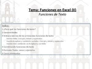 Tema Funciones en Excel II Funciones de Texto