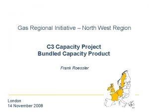 Gas Regional Initiative North West Region C 3